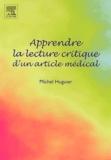 Michel Huguier - Apprendre la lecture critique d'un article médical.