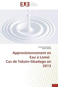 Approvisionnement en eau à Lomé - Cas de Tokoin-Gbadago en 2013.pdf