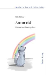 Ilda Tomas - Arc-en-ciel - Etudes sur divers poètes.