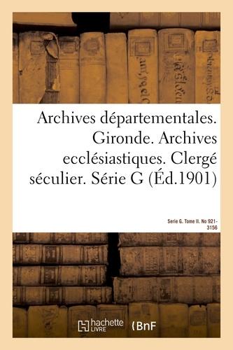 Archives départementales. Gironde. Archives ecclésiastiques.