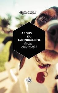 David Christoffel - Argus du cannibalisme.