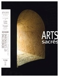 Philippe Markiewicz - Arts sacrés N° 32, avril mai jui : Bénédictins & Cisterciens - Une esthétique monastique.