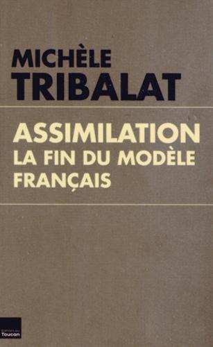 Assimilation. La fin du modèle français