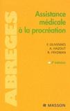 François Olivennes et André Hazout - Assistance médicale à la procréation.