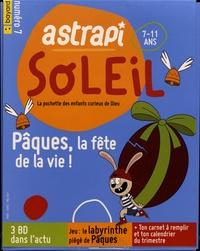 Pascal Ruffenach - Astrapi Soleil N° 7, mars-avril 202 : Pâques, la fête de la vie !.