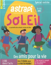 Pascal Ruffenach - Astrapi Soleil N° 9, septembre-octo : Spécial rentrée - Des amis pour la vie.