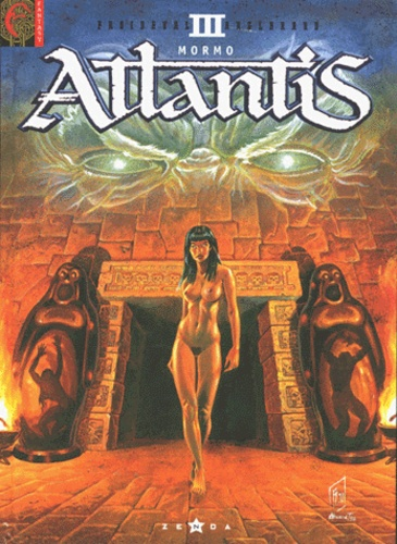Fabrice Angleraud et François Froideval - Atlantis Tome 3 : Mormo.