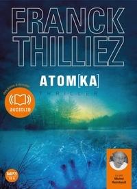 Franck Thilliez - Atomka. 2 CD audio MP3
