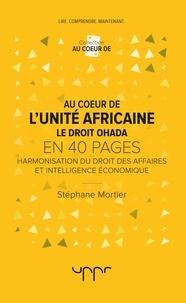 Au coeur de lunité africaine : le droit Ohada.pdf