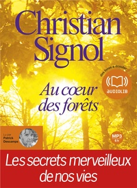 Christian Signol - Au coeur de la forêt. 1 CD audio MP3