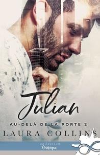 Laura Collins - Au-delà de la porte Tome 1 : Julian.