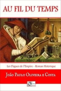 João Paulo Oliveira E Costa - Au fil du temps.