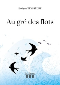 Evelyne Teyssedre - Au gré des flots.
