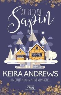 Keira Andrews - Au pied du sapin.