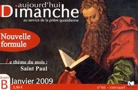 Loïc Mérian - Aujourd'hui Dimanche N° 66, Janvier 2009 : Saint Paul.