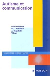 C Aussilloux et A Baghdadli - Autisme et communication.