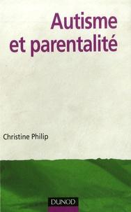 Christine Philip - Autisme et parentalité.