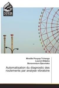 Mireille Tchanga - Automatisation du diagnostic des roulements par analyse vibratoire.