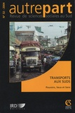 Laurence Quinty et Jérôme Lombard - Autrepart N° 32, 2004 : Transports aux Suds - Pouvoirs, lieux et liens.