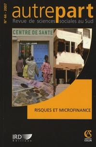 Eveline Baumann et Jean-Michel Servet - Autrepart N° 44, 2007 : Risques et microfinance.