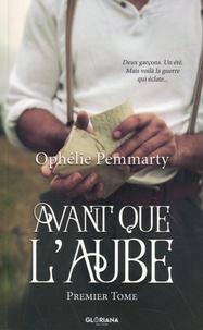 Ophélie Pemmarty - Avant que l'aube Tome 1 : .