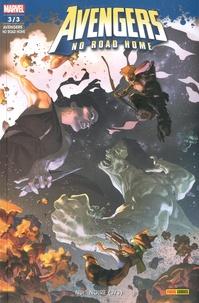 Mark Waid et Al Ewing - Avengers - No Road Home N° 3 : Nuit noire (3/3).