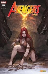 Jason Aaron et Christopher Cantwell - Avengers Universe N° 2 : La clairière brûlée.