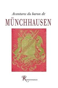 Gottfried August Bürger - Aventures du baron de Munchhausen.