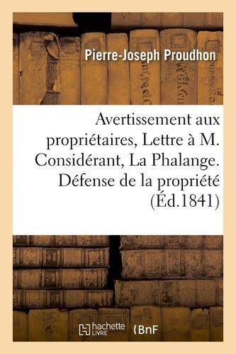 Avertissement aux propriétaires, ou Lettre à M. Considérant, rédacteur de La Phalange