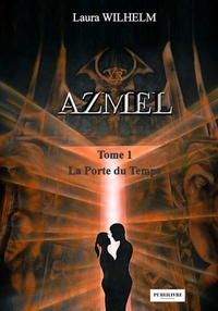 Laura Wilhelm - Azmel - Tome 1.