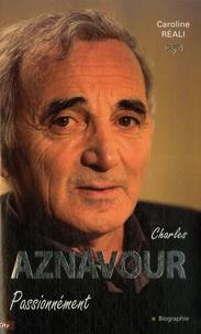 Caroline Réali - Aznavour - Passionnément.