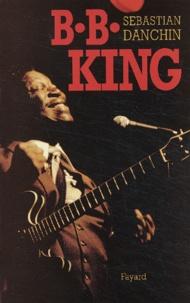 Sebastian Danchin - B.B. King.
