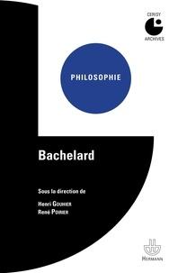 Henri Gouhier et René Poirier - Bachelard.