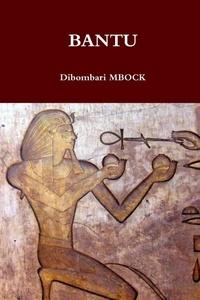 Dibombari Mbock - Bantu.