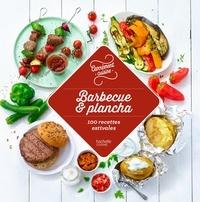 Hachette - Barbecue et plancha - 100 recettes estivales.