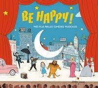 Gilles Avisse - Be Happy ! - Mes plus belles comédies musicales. 1 CD audio