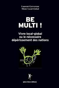 Laurent Gervereau - Be multi !.