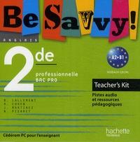 Brigitte Lallemant - Be Savvy ! Anglais seconde professionnelle BAC PRO - A2-B1, Teacher's kit, CD ROM.
