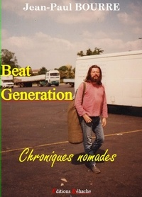 Jean-Paul Bourre - Beat generation - Chroniques nomades.