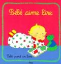 Pascale Claude-Lafontaine - Bébé aime lire.