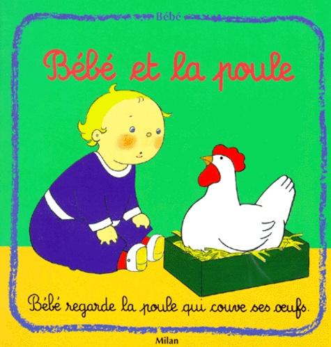 Pascale Claude-Lafontaine - Bébé et la poule.