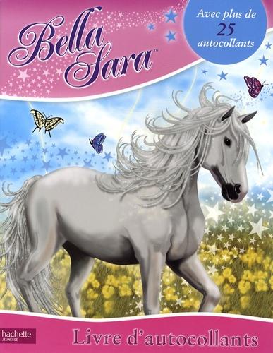 Hachette - Bella Sara - Livre d'autocollants.