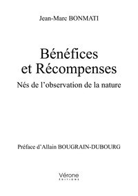 Jean-Marc Bonmati - Bénéfices et récompenses - Nés de l'observation de la nature.
