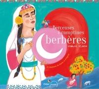 Nathalie Soussana et Jean-Christophe Hoarau - Berceuses et comptines berbères (CD).