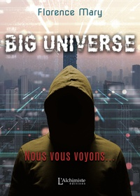 Florence Mary - Big Universe - Nous vous voyons....