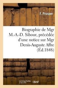 Marty - Biographie de Mgr M.-A.-D. Sibour, précédée d'une notice sur Mgr Denis-Auguste Affre.