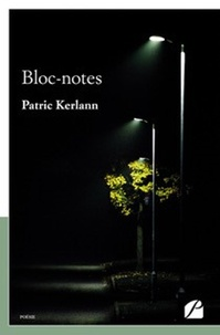 Patric Kerlann - Bloc-notes.