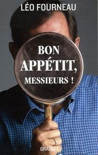 Léo Fourneau - Bon appétit, messieurs !.