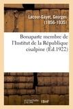 Georges Lacour-Gayet - Bonaparte membre de l'Institut de la République cisalpine.