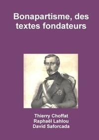 Thierry Choffat - Bonapartisme, des textes fondateurs.